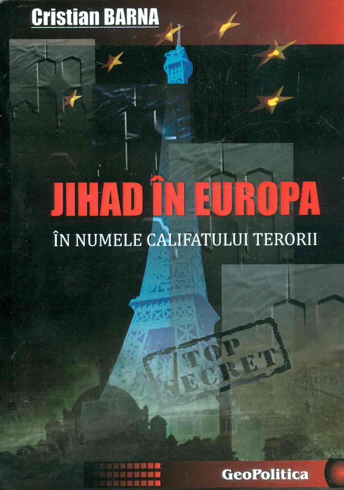 Cristian-Barna__Jihad-in-Europa-in-numele-Califatului-terorii__606-8550-49-7-785334323468