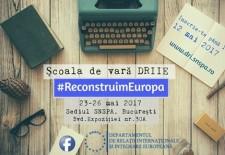 #ReconstruimEuropa:  Înscrie-te la Școala de vară DRIIE!