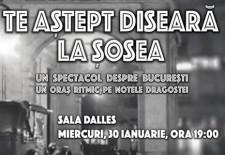 """""""Te aștept diseară la Șosea""""/ Bucureștiul, un oraș ritmic pe notele dragostei"""