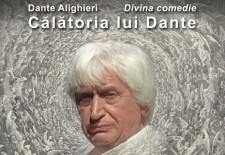 """700 de ani de la moartea unui titan al poeziei europene/ """"Călătoria lui Dante"""", recital extraordinar al actorului Emil Boroghină, pe scena Teatrului Nottara"""